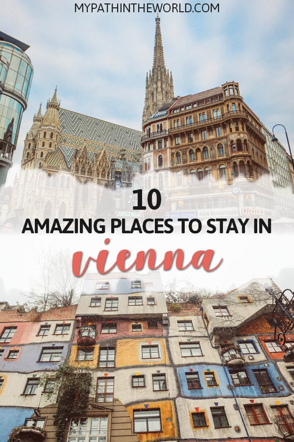 Wandering where to stay in Vienna Austria? Here are ten amazing recommendation for the best place to stay in Vienna