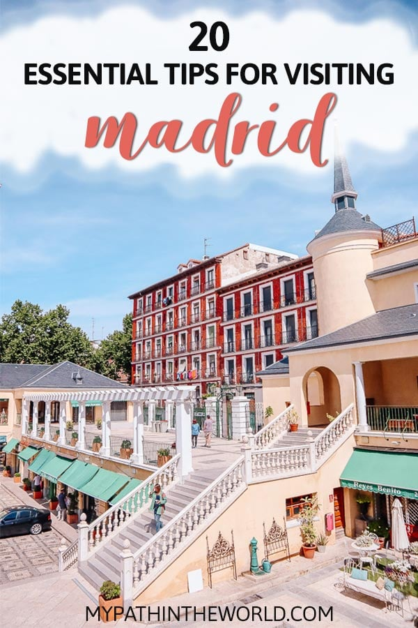 Madrid travel tips: 20 essential tips for visiting Madrid like a pro!