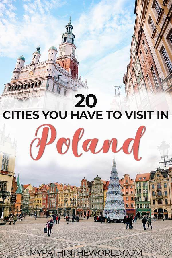 Looking for the best Poland travel destinations? Here are 20 cities in Poland you need to visit including Warsaw, Krakow, Gdansk, and more. This guide also includes beautiful places and things to do in each and every city.