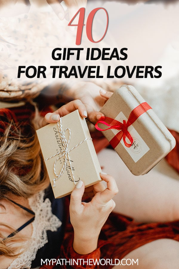 Looking for the best gift for travel lovers? Here 40 travel gift ideas including useful gifts for travelers, and travel gifts for women and men