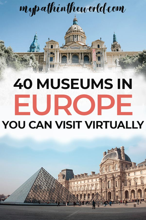 Looking for the best European virtual museum tours? Check out these 40 amazing online museum tours of some of the best museums in Europe!