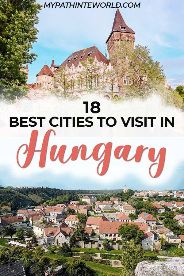 Hungary travel bucket list: 18 beautiful places and cities to visit in Hungary