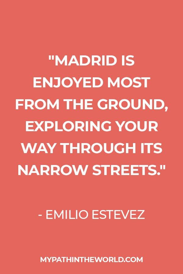 quote about Madrid by Emilio Estevez