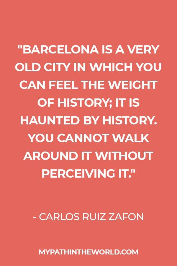 quote about Barcelona by Carlos Ruiz Zafon